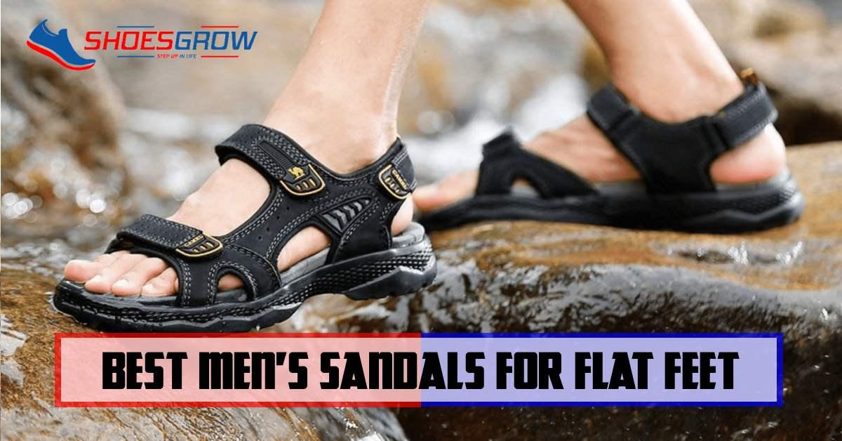 best men's sandals for flat feet