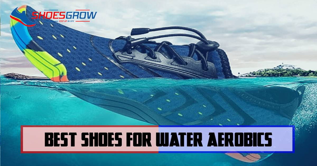 best shoes for water aerobics